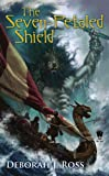 The Seven-Petaled Shield: Book One of the Seven-Petaled Shield