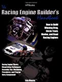 img - for By Tom Monroe Racing Engine Builder's Handbook: How to Build Winning Drag, Circle Track, Marine and Road RacingEng book / textbook / text book
