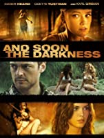 And Soon The Darkness [HD]