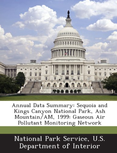Annual Data Summary: Sequoia and Kings Canyon National Park, Ash Mountain/AM, 1999: Gaseous Air Pollutant Monitoring Network