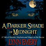 A Darker Shade of Midnight | Lynn Emery
