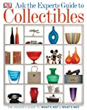 Ask the Experts Guide to Collectibles: What to Buy, Keep, or Sell