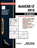 img - for AutoCAD LT 2013 for Designers book / textbook / text book