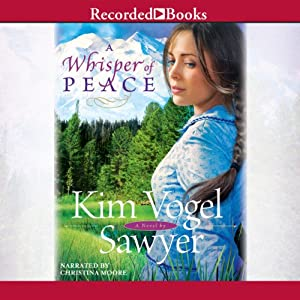 A Whisper of Peace | [Kim Vogel Sawyer]