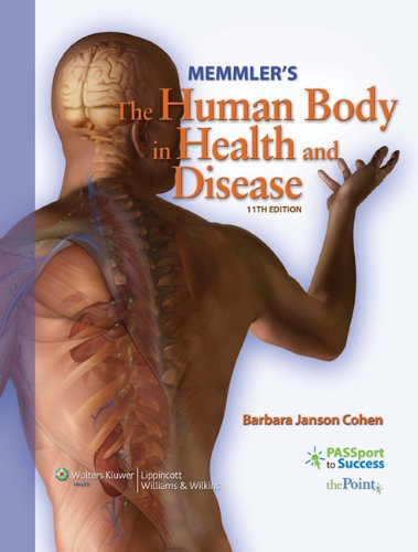 Memmler's The Human Body in Health and Disease (Memmler'sthe Human Body in Health & Disease)