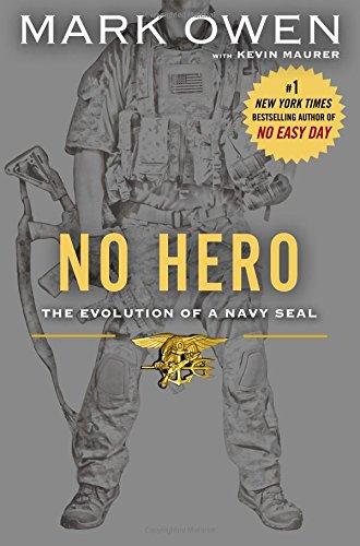 No Hero: Lessons from a Life Lived at War