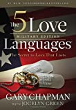 The 5 Love Languages Military Edition: The Secret to Love That Lasts (0802407692) by Chapman, Gary D