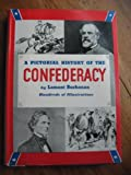 img - for A pictorial history of the Confederacy book / textbook / text book