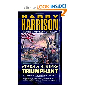 Stars and Stripes Triumphant (Stars and Stripes, No. 3) by Harry Harrison