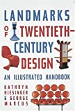 Landmarks of Twentieth-Century Design: An Illustrated Handbook (1558592792) by Kathryn B. Hiesinger