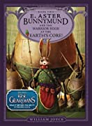 E. Aster Bunnymund and the Warrior Eggs at the Earth's Core! (Guardians of Childhood Chapter Books) by William Joyce cover image