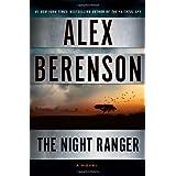 The Night Ranger (A John Wells Novel) ~ Alex Berenson