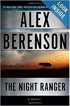The Night Ranger (John Wells) - Alex Berenson
