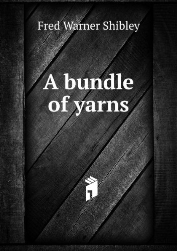 A Bundle of Yarns