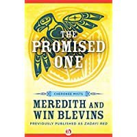 The Promised One (Cherokee Mists Book 1)