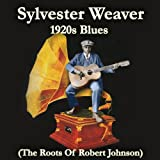 1920s Blues (The Roots of Robert Johnson)