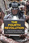 The Fourth Revolution - How to Thrive...