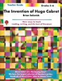 Invention Of Hugo Cabret - Teacher Guide by Novel Units, Inc.