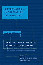 Governance and Information Technology  From Electronic Government to Information Government