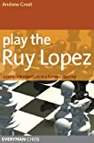 Play the Ruy Lopez (English Edition)