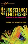 Neuroscience for Leadership: Harnessi...