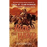 Ride the Wind ~ Lucia St. Clair Robson