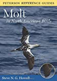 Peterson Reference Guide to Molt in North American Birds