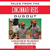 Tales from the Cincinnati Reds Dugout: A Collection of the Greatest Reds Stories Ever Told | [Tom Browning, Dann Stupp]