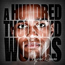 A Hundred Thousand Words Audiobook by Nyrae Dawn Narrated by Sean Crisden