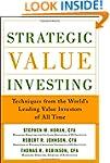 Strategic Value Investing: Practical...