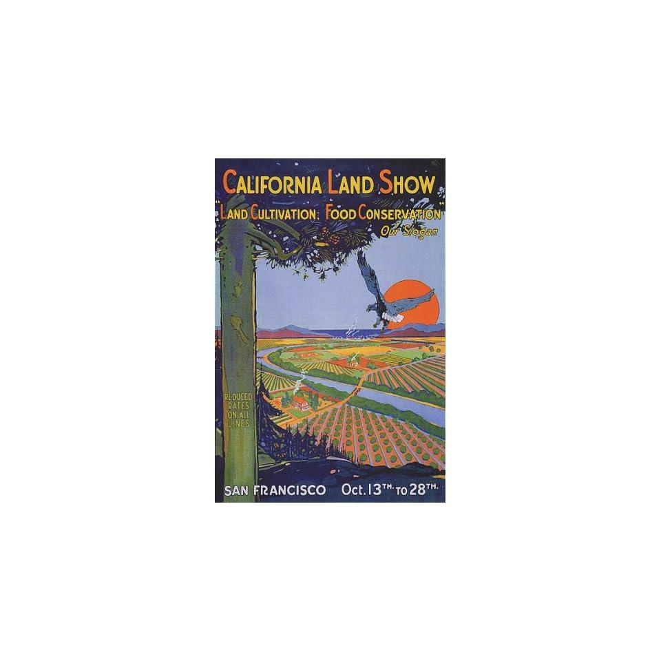 SAN FRANCISCO CALIFORNIA LAND SHOW CULTIVATION CONSERVATION FARM 24 X 36 VINTAGE POSTER REPRO