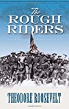 The Rough Riders (Dover Books on Americana) (0486450996) by Roosevelt, Theodore