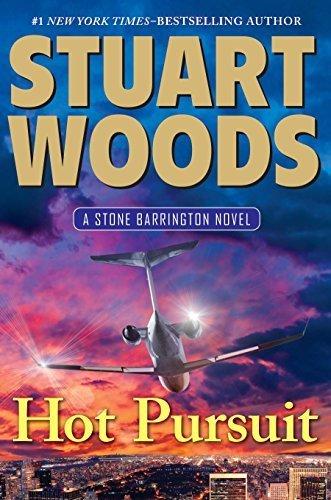 Hot Pursuit (A Stone Barrington Novel) by Stuart Woods (2015-04-07) (Stuart Woods Hot Pursuit compare prices)