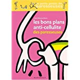 Les Bons Plans anti-cellulite des paresseusespar Marie Belouze-Storm