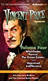 Vincent Price Presents - Volume Four: Four Radio Dramatizations