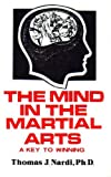 img - for The mind in the martial arts: A key to winning book / textbook / text book