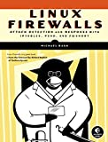Linux Firewalls - Attack Detection and Response