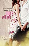 More With You (With You Series Book 2) (English Edition)