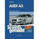 """Audi A3 von 5/03 bis 10/12: So wird's gemacht - Band 137von """"R�diger Etzold"""""""