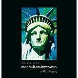 """manhattan impressions - an ART sightseeing - Gro�bildband - Eine Hommage an New York - Synergie aus Fotografie und Gem�lden (Photographic Edition)von """"Christine de Vogt"""""""