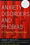 Anxiety Disorders and Phobias: A Cogn...