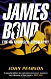 John Pearson James Bond: The Authorised Biography