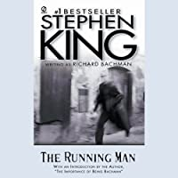 The Running Man (       UNABRIDGED) by Stephen King Narrated by Kevin Kenerly