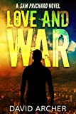 Mystery: Love and War - A Sam Prichard Mystery Thriller (Sam Prichard, Mystery, Thriller, Suspense, Private Investigator Book 3)