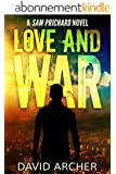 Mystery: Love and War - A Sam Prichard Mystery Thriller (Sam Prichard, Mystery, Thriller, Suspense, Private Investigator Book 3) (English Edition)