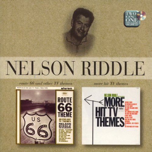 Nelson Riddle - Route 66 And Other TV Themes & More Hit TV Themes - Zortam Music