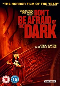 Don't Be Afraid Of The Dark [DVD]