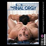 Sex Survivor: The Final Orgy: A Double Penetration Wife Swap Erotica Story | Julie Bosso
