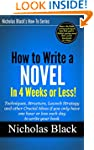 How to Write a Novel in 30 Days or Le...