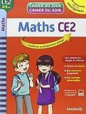 Maths. CE2. Per la Scuola elementare (Cahier du jour/cahier du soir)